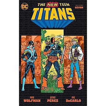 New Teen Titans TP Vol 7 by Marv Wolfman - 9781401271626 Book