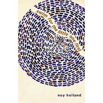 Schwimmen für die kleinen ein erster (4.) von Flournoy Holland - 97815736616