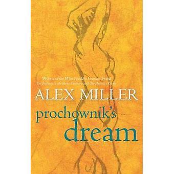 Sogno di Prochownik (principale) di Alex Miller - 9781741750133 libro