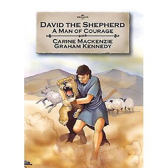 David il pastore - un uomo di coraggio da Catherine Mackenzie - 9781845