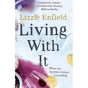 Living With It by Lizzie Enfield - 9781908434470 Book