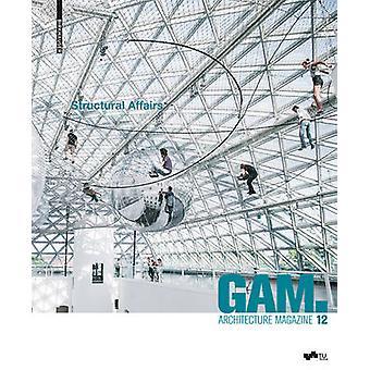 GAM 12 - Structural Affairs - Potenziale und Perspektiven der Zusammena