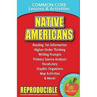 Native Americans: Gemeinsame Kern Lektionen & Aktivitäten