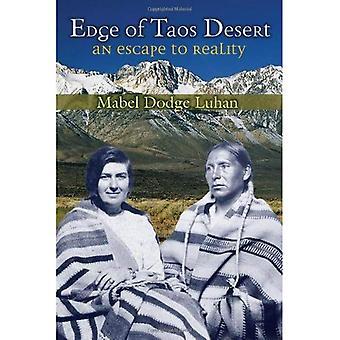 Rand des Taos Wüste: eine Flucht in die Realität