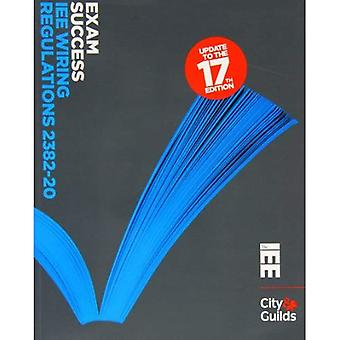 Exam Success IEE Wiring Regulations 2382-20