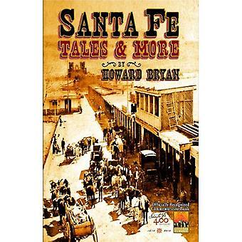 Santa Fe Tales & More