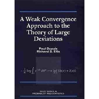 A Weak Convergence Approach to the Theory of Large Deviations by Dupuis & Paul
