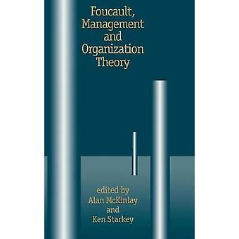 Foucault Management och organisationsteori från Panoptikon teknik självkänsla av McKinlay & Alan