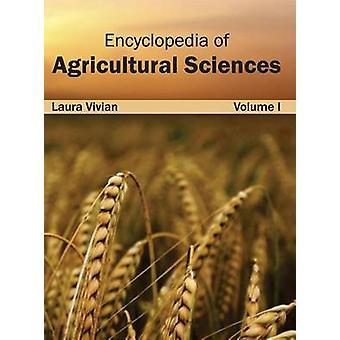 Encyclopedia of Agricultural Sciences by Vivian & Laura