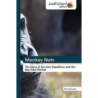 Monkey Nuts by Ebsworth & Peter