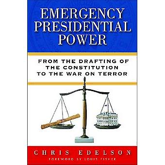 Emergency Presidential Power by Chris Edelson - 9780299295301 Book