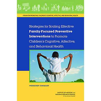 Strategies for Scaling Effective Family-Focused Preventive Interventi