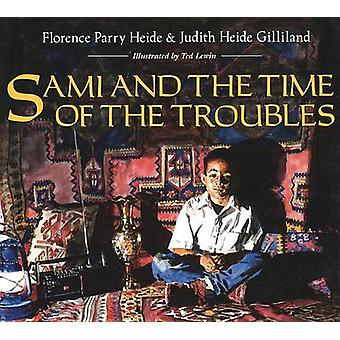 Sami and the Time of the Troubles by Florence Parry Heide - Judith He