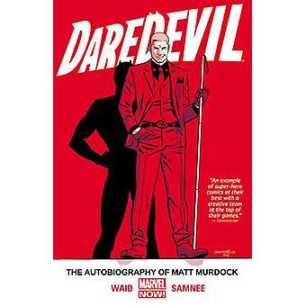 Daredevil Volume 4 - The Autobiography of Matt Murdock by Mark Waid -