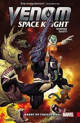 Venom - Space Knight Vol. 1 - Agent of the Cosmos - Vol. 1 by Ariel Oliv