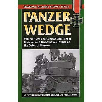 Panzer Wedge - v. 2 - The German 3rd Panzer Division and Barbarossa's F