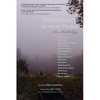 Contemporary Vermont Fiction - An Anthology by John Elder - Robin MacA