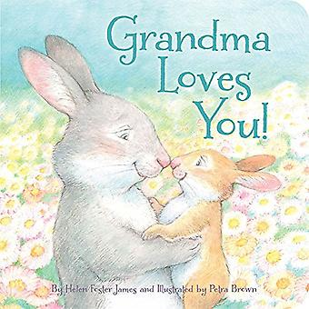Grandma Loves You! by Helen Foster James - 9781585363735 Book