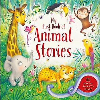 My First Book of Animal Stories by My First Book of Animal Stories -