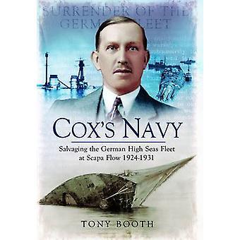 Cox's Navy - Salvaging the German High Seas Fleet at Scapa Flow 1924-1