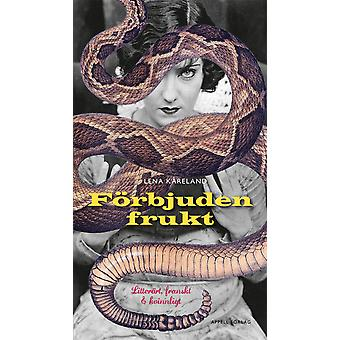 Forbidden Fruit: Literary, French and female 9789198406313