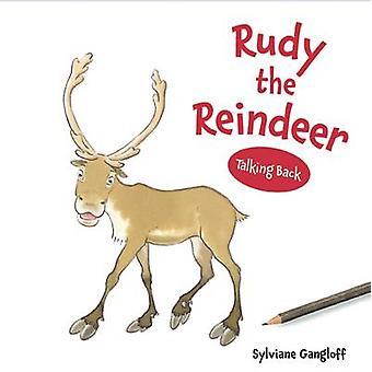 Rudy the Reindeer by Sylviane Gangloff - 9780789212436 Book