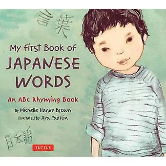 My First Book of Japanese Words - An ABC Rhyming Book by Michelle Hane