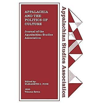 Appalachian Studies Associationin päivä kirja, 1995: Appalachia ja kulttuuri politiikka: Volume 7