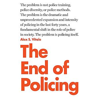 End of Policing by Alex Vitale