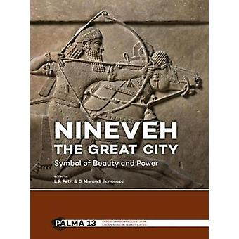 Nineveh the Great City by Lucas P Petit