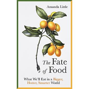 Fate of Food by Amanda Little