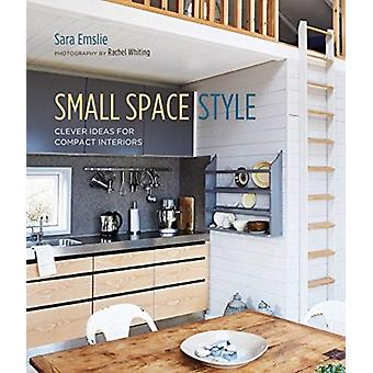 Small Space Style by Sara Emslie