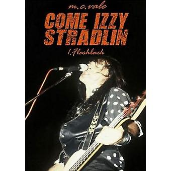 Come Izzy Stradlin  1 Flashback by Vale & M.C.