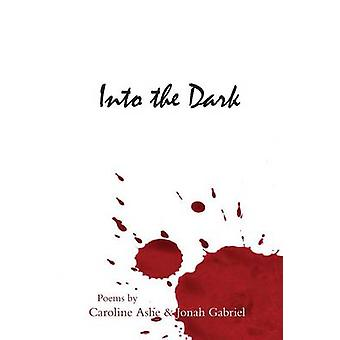 Into the Dark by Gabriel & Jonah