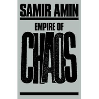 Empire of Chaos by Amin & Samir