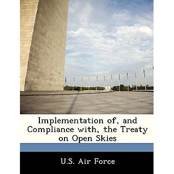 Implementation of and Compliance with the Treaty on Open Skies by U.S. Air Force