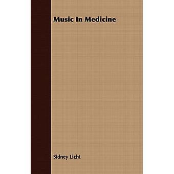 Music In Medicine by Licht & Sidney