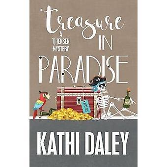 TREASURE IN PARADISE by Daley & Kathi