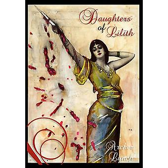 Daughters of Lilith by Lynch & Donna