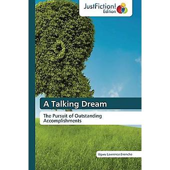 A Talking Dream by Lawrence Enenche Ugwu