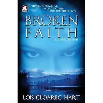 Broken Faith by Hart & Lois Cloarec