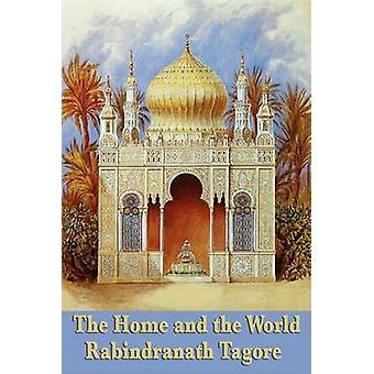La casa e il mondo di Tagore Rabindranath &