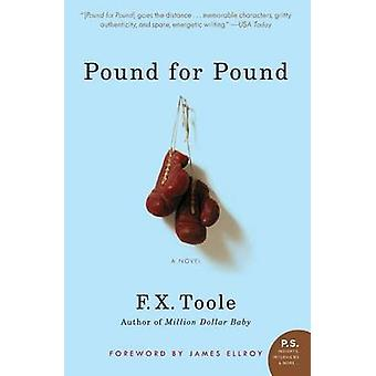 Pound for Pound by F X Toole - 9780060881344 Book