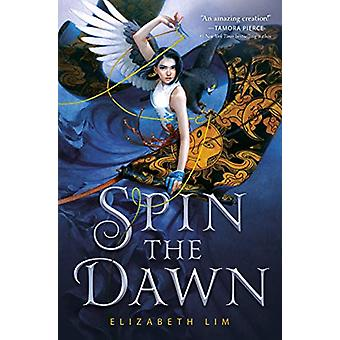 Spin the Dawn by Spin the Dawn - 9780525646990 Book