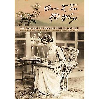 Una vez también tuve alas - las revistas de Emma Bell millas - b 1908-1918