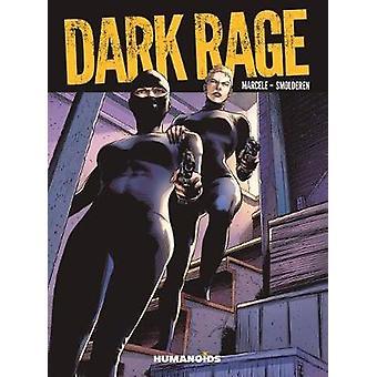 Dark Rage by Phillippe Marcele - 9781594656729 Book