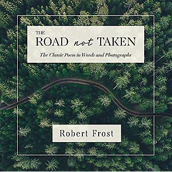 The Road Not Taken by Robert Frost - 9781604338928 Book