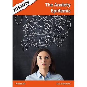 The Anxiety Epidemic - 351 by Tracy Biram - 9781861688071 Book