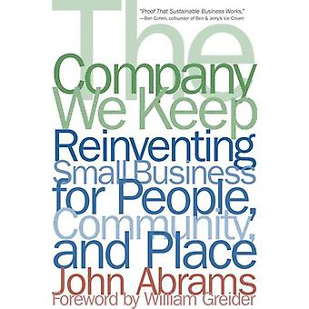 The Company We Keep by John Abrams - 9781933392196 Book