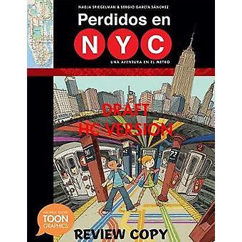 Perdidos en NYC - una aventura en el metro - A TOON Graphic by Spiegelm